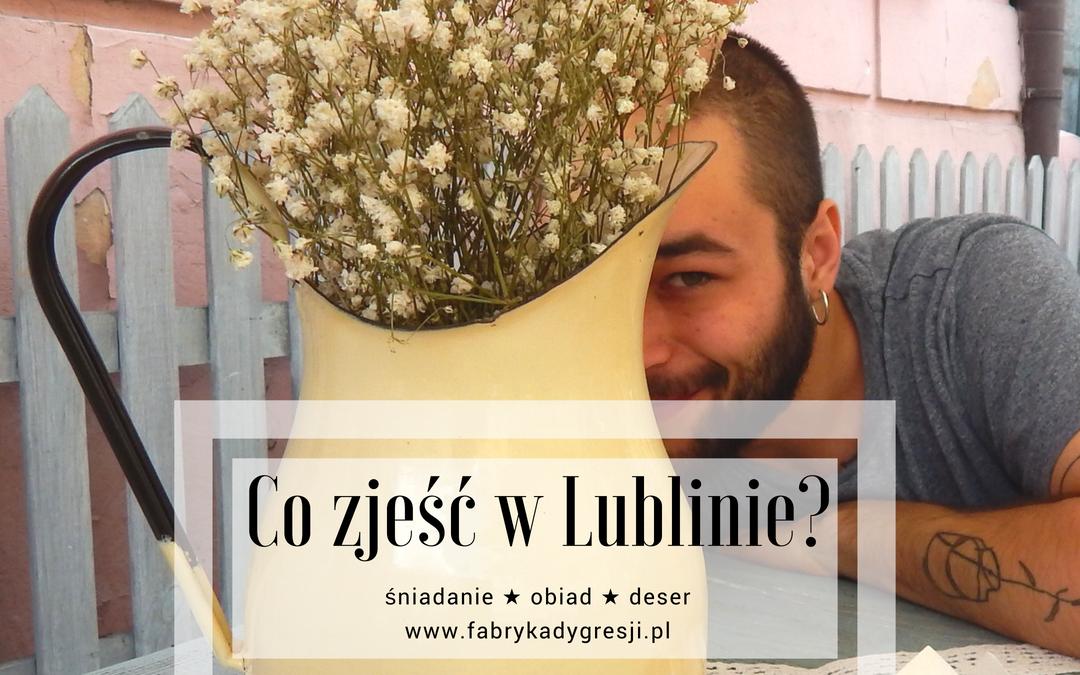 Weekendowy romans z Lublinem, cz. 1. Co zjeść w Lublinie?