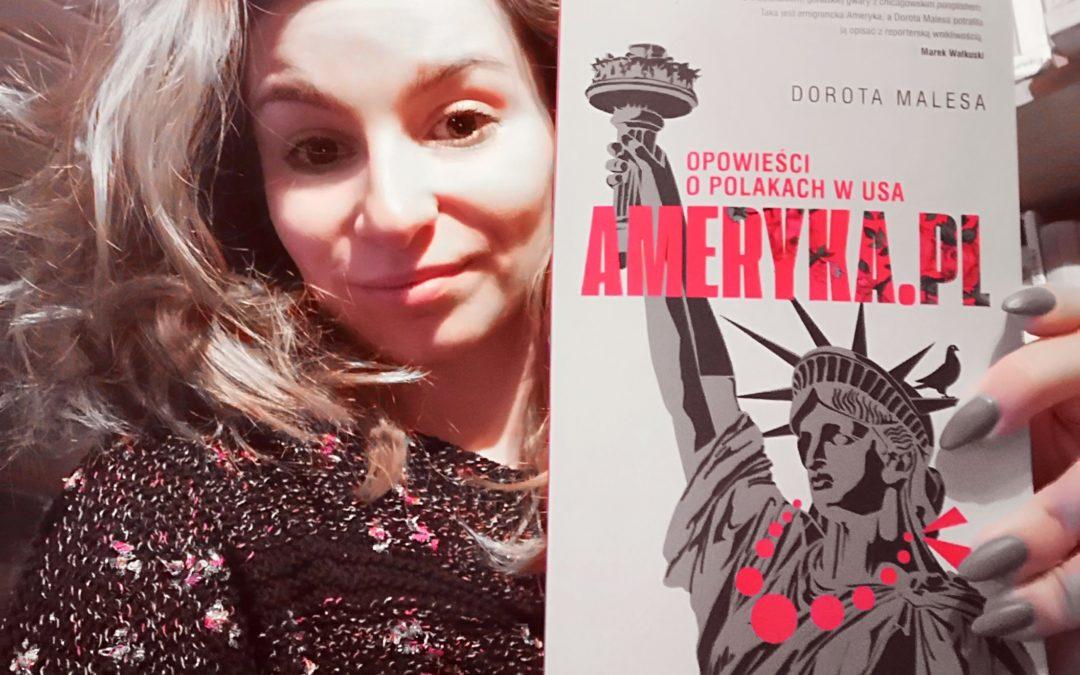 Dorota Malesa – Ameryka.pl. Opowieści o Polakach w USA