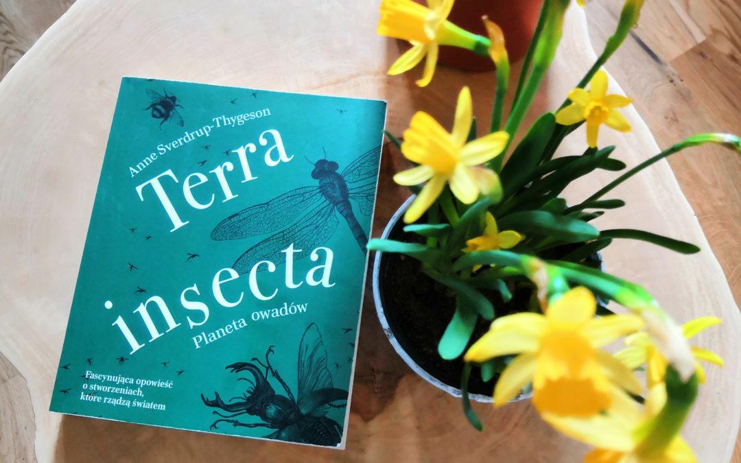 Anne Sverdrup-Thygeson – Terra insecta. Planeta owadów