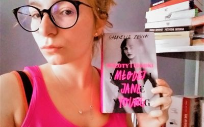 Gabrielle Zevin – Wzloty i upadki młodej Jane Young