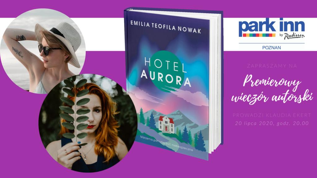 Premierowy wieczór autorski Hotel Aurora
