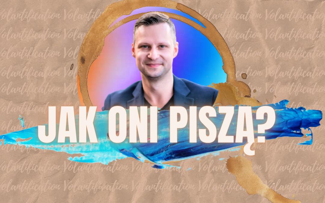 Michał Szatiło Volantification Jak oni piszą